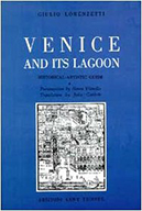 Venice and its Lagoon by Giulio Lorenzetti
